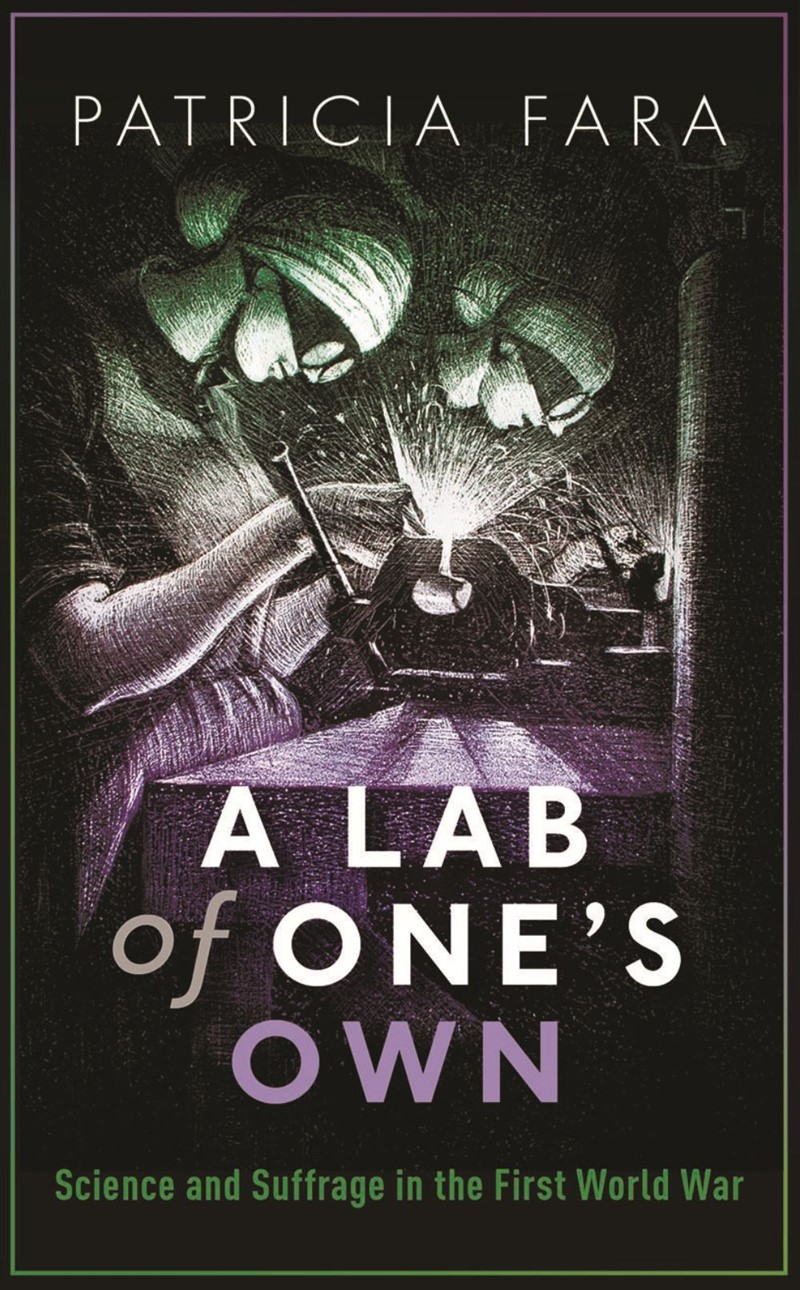 Book Review A Lab Of Ones Own Science And Suffrage In The First Wiring Reg Books As Patricia Fara Cambridge Lecturer President British Society For History Explains At Start